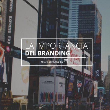 importancia del branding para tu negocio