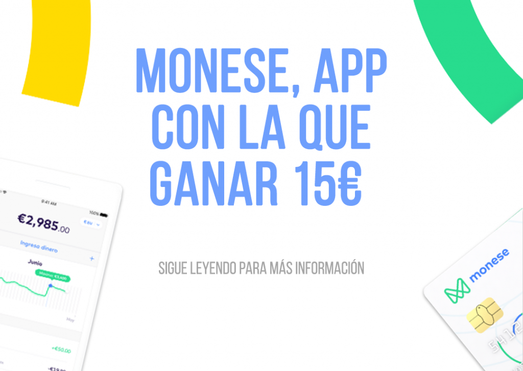 ganar dinero gratis 2019 15€ monese