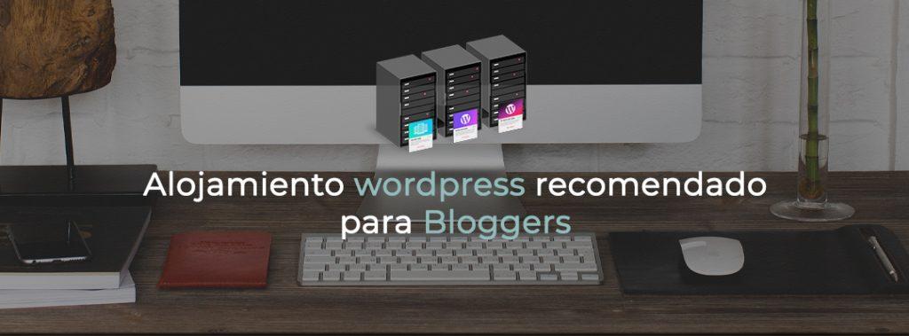 mejor alojamiento wordpress para bloggers 2020