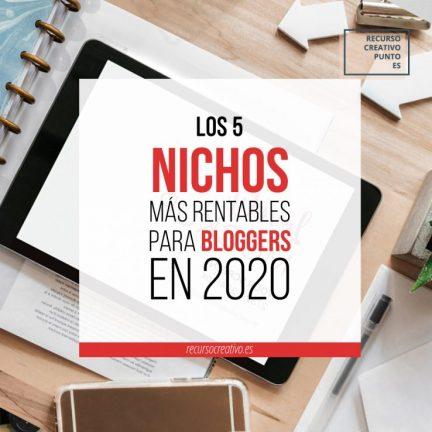 Los 5 nichos más rentables en 2020 para bloggers